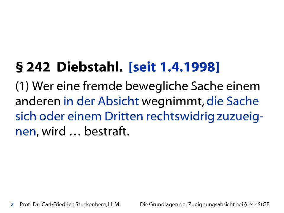 § 242 Diebstahl. [seit 1.4.1998]